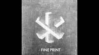 Fine Print - Tell Me