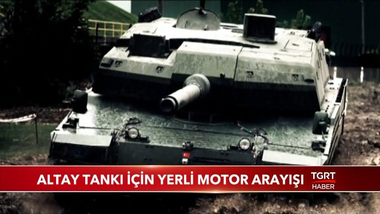 Altay Tanki Icin Yerli Motor Arayisi Youtube
