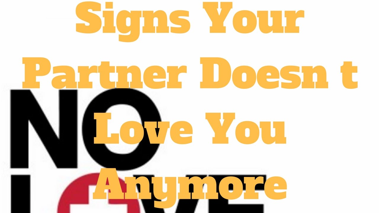 Signs that a woman doesnt love you