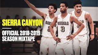 Sierra Canyon OFFICIAL 2018-19 Season Mixtape - Most Entertaining HS Team Ever?!