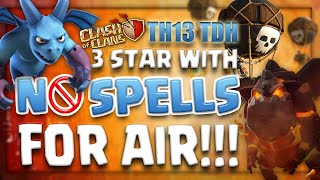 TH13 TDH 3-Star Strategy | QC LaLoonion with No Spells Needed for Air!