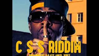 C S S Riddim Mix (Full) Feat. Sizzla Kalonji, Fredlocks (Octobre Refix 2017)