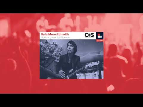 Kyle Meredith with... Jon Spencer Mp3