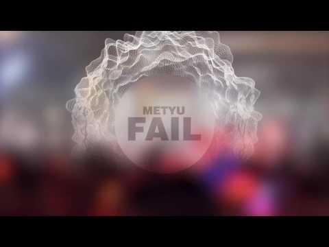Metyu - FAIL EP(ic)