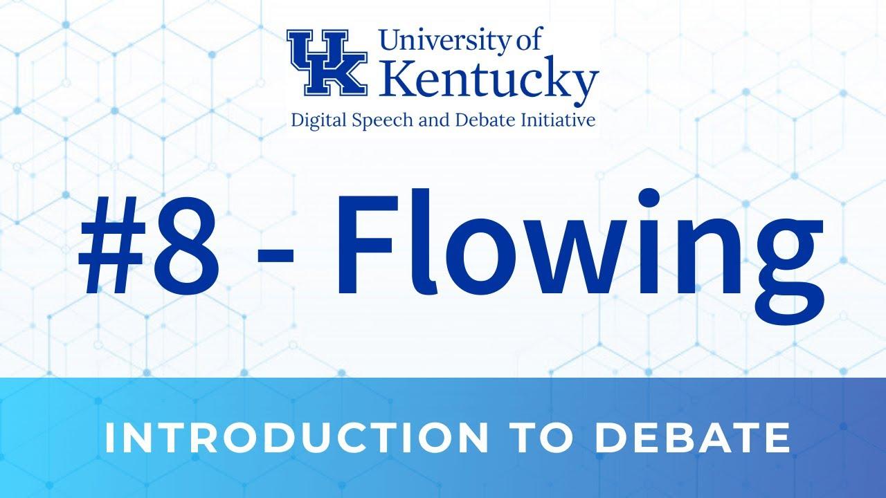 8. Flowing
