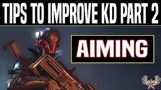 Tips To Improve KD Part 2: Aiming