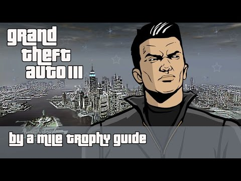 Grand Theft Auto Iii Trophy Guide And Roadmap Playstationtrophies Org