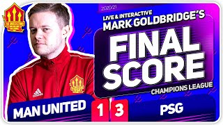 GOLDBRIDGE!! Manchester United 1-3 PSG Match Reaction