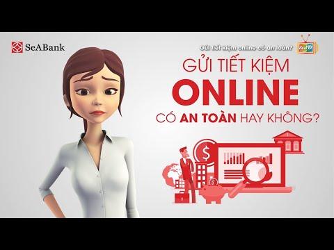 [SeATV] Gửi tiết kiệm online có an toàn?
