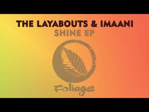 The Layabouts & Imaani – Stay The Layabouts Vocal Mix