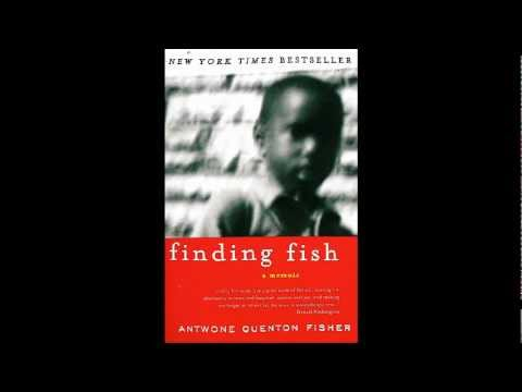 Antwone Fisher's Finding Fish A Memoir Chapter Read By Tony Penny