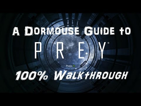 Prey - 100% Walkthrough - Part 2: Talos 1 Lobby