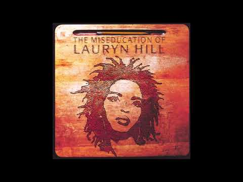 Lauryn Hill - The Miseducation of Lauryn Hill - FULL ALBUM
