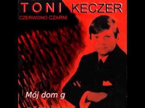 Mój Dom Gdzieś Daleko -  Toni  Keczer & Czerwono Czarni