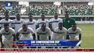 Analysing Enyimba's Victory Against Williamsville In CAF Confederations Cup |Sports Tonight|