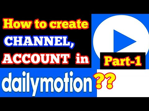 How To Create Channel On Dailymotion 2020? Dailymotion Par Channel Kaise Banaye, Part-1
