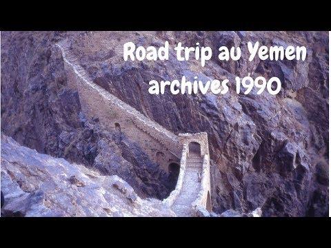 Road trip au Yemen tour leader en voyage aventure /Arabie heureuse/ photos d'archives Yemen 1990