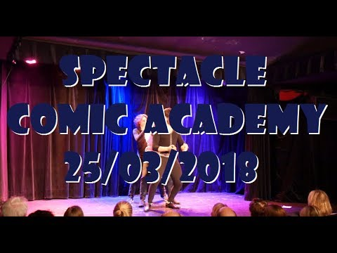 Spectacle Comic Academy Mars 2018