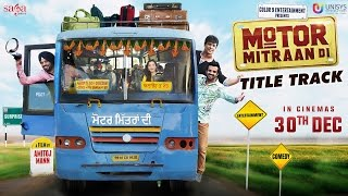 Download lagu Motor Mitraan Di Happy Raikoti Sanj V Beera New Punjabi Songs 2016 SagaMusic MP3