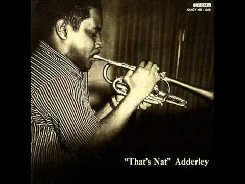Nat Adderley Quintet - I Married an Angel
