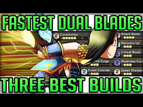 Best Dual Blades Builds - FASTEST FUN BUILD IN GAME - Full Guide - Monster Hunter World! (Fashion=A)