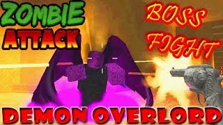 BOSS FIGHT in ZOMBIE ATTACK [DEMON OVERLORD goes Down] || ROBLOX