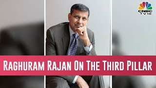 Raghuram Rajan On His New Book 'The Third Pillar'   Exclusive Interview