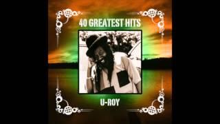 40 Greatest Hits- U Roy (Disc 2) (Full Album)