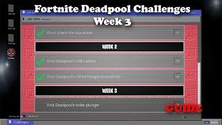 Fortnite - Deadpool Week 3 Challenge GUIDE