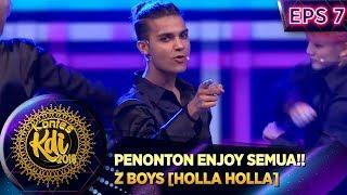 Download PENONTON ENJOY SEMUA!! Z BOYS [HOLLA HOLLA] - KONTES KDI EPS 7 (2/9) Mp3