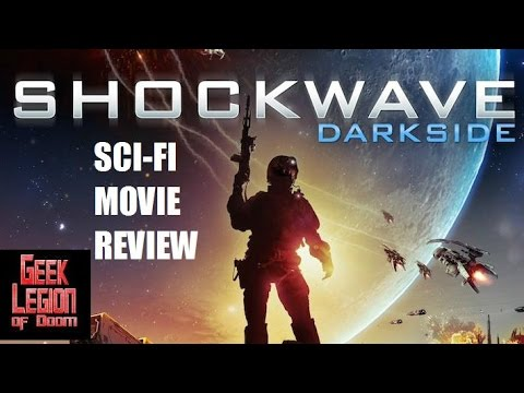 SHOCKWAVE DARKSIDE  2014 Mei Melançon  SciFi Movie