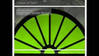 Processing Vessel - House of Tech (Vysotskiy Remix)