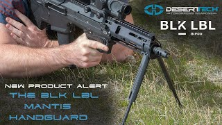 ***NEW PRODUCT For 2021*** The Blk Lbl Mantis Handguard For The MDRX