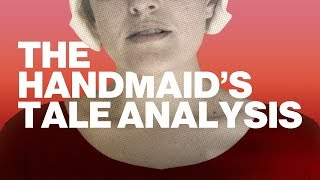 The Handmaid's Tale Analysis | FILMLAND