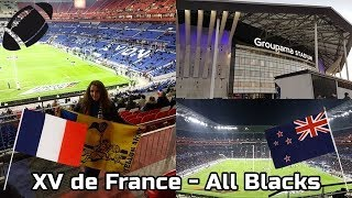 VLOG RUGBY 🏉   🔵🔴 XV de France / All Blacks ⚫⚪ (Match du 14 novembre 2017)