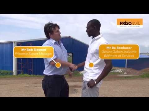 Testimony of Mr. Boubacar: the advantages of Frisomat in Gabon |  Steel Hangars
