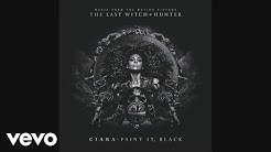 Ciara - Paint It, Black (Official Audio)