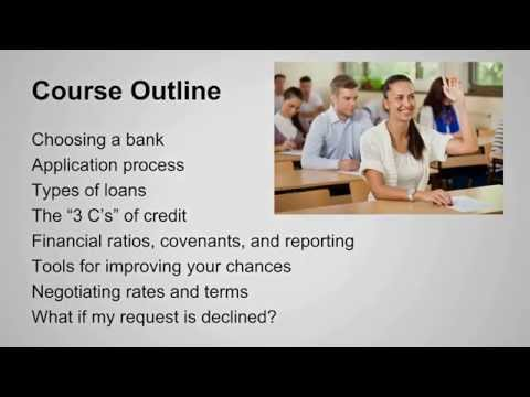 Business Banking 101 - Everything You Ever Wanted to Know About Getting a Bank Loan