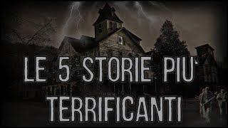 Le 5 Storie Più TERRIFICANTI Realmente Accadute
