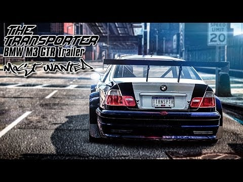 Need For Speed Most Wanted 2012 Bmw M3 Gtr Trailer Youtube