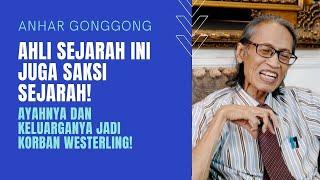 Download lagu Anhar Gonggong, Ahli Sejarah ini Juga Pelaku Sejarah. Ayah dan Keluarganya jadi Korban Westerling