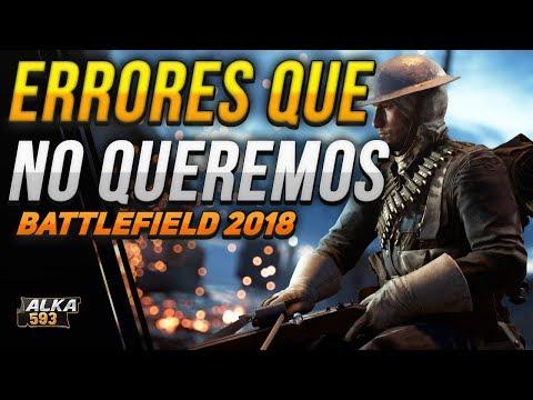 BATTLEFIELD 2018 | ERRORES QUE NO QUEREMOS  | MEJOREN LA SUPERIORIDAD AÉREA PARA EL BATTLEFIELD 2018 thumbnail