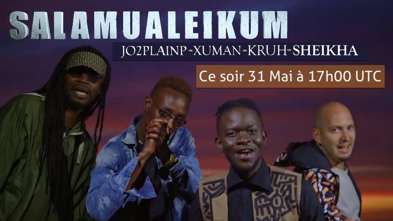 Jo2Plainp/ Kruh /Sheikha /Xuman - Salamualeikum