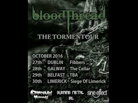 Tormentour With Bloodthread October 2016 Radio Advert
