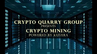 Crypto MINING Overview powered by KUVERA