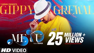 Me & U Video Song | Gippy Grewal, Tania | Desi Crew | Happy Raikoti | T-Series
