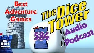 Dice Tower 584 - Best Adventure Games