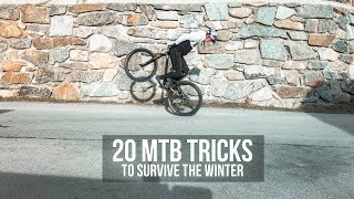 20 MTB Tricks to survive the winter II