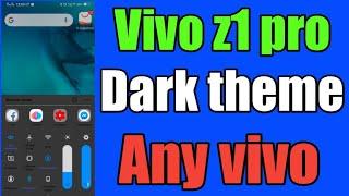 VIVO Z1 PRO DARK THEME ANY VIVO DEVICES