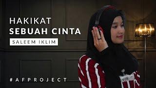 Hakikat Sebuah Cinta - Saleem Iklim (Cover) by Faizah